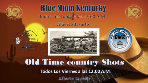 blue moon & old time kentucky